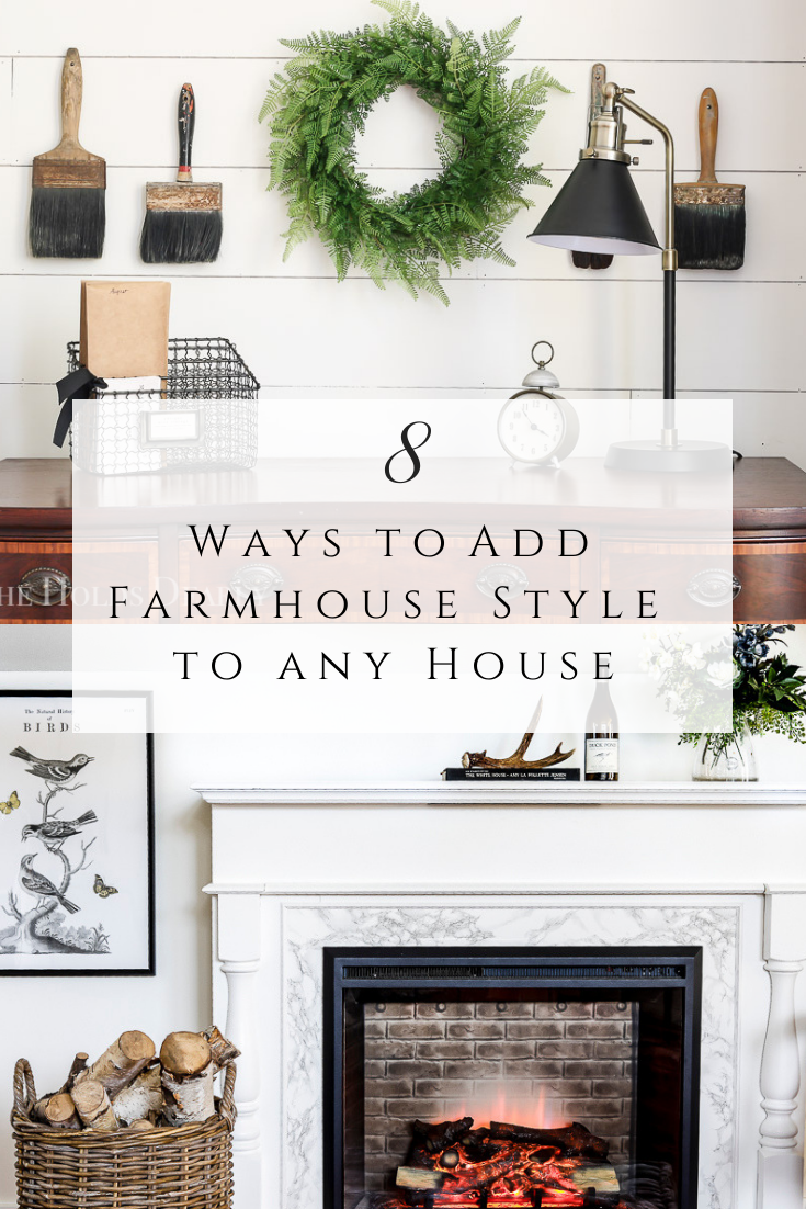 Ways to Add Farmhouse Style to Any House by sheholdsdearly.com