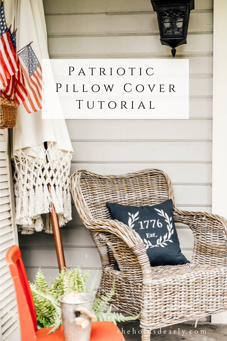 Patriotic Pillow Cover Tutorial by sheholdsdearly.com