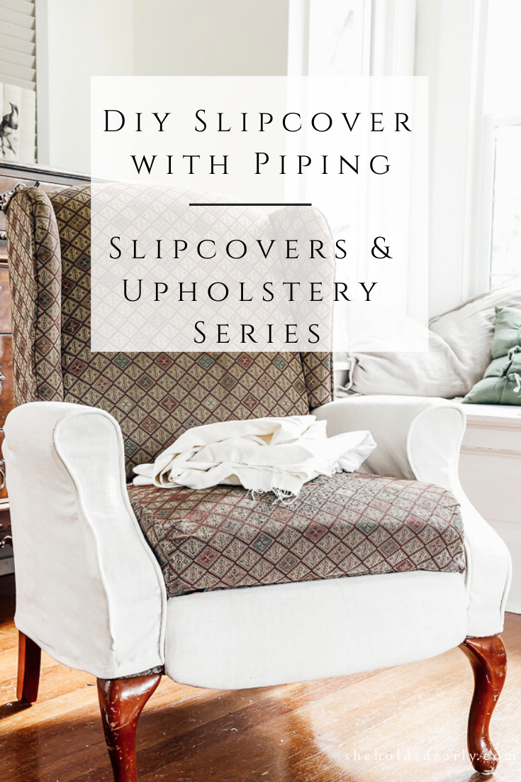 DIY Slipcovers with Piping by sheholdsdearly.com