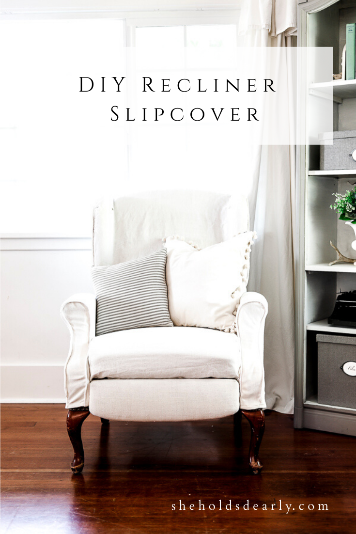 DIY Recliner Slipcover by sheholdsdearly.com