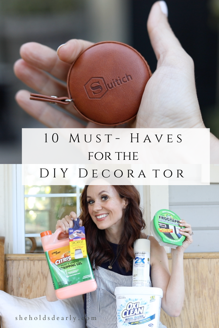 Must Haves DIY Decorator by sheholdsdearly.com