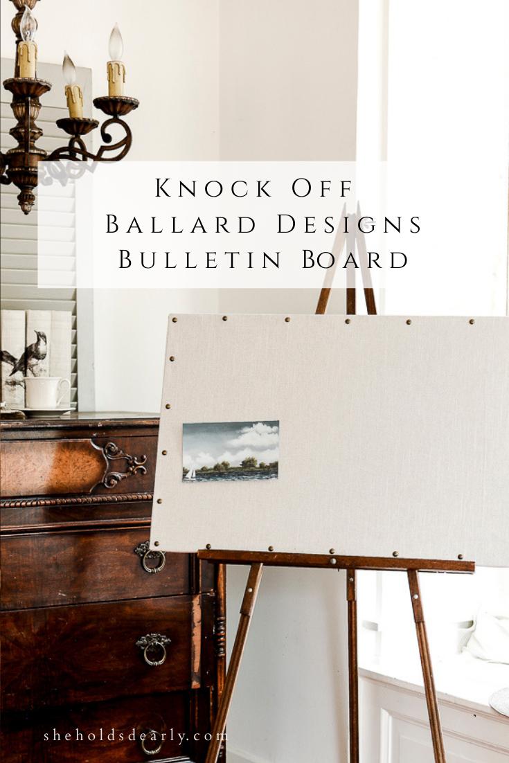 Knock Off Ballard Designs Bulletin Board by sheholdsdearly.com