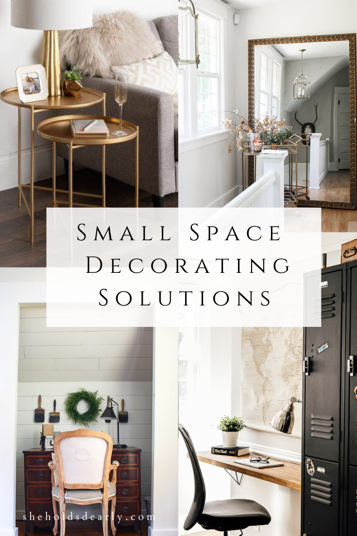 Small Space Decorating Solutions by sheholdsdearly.com