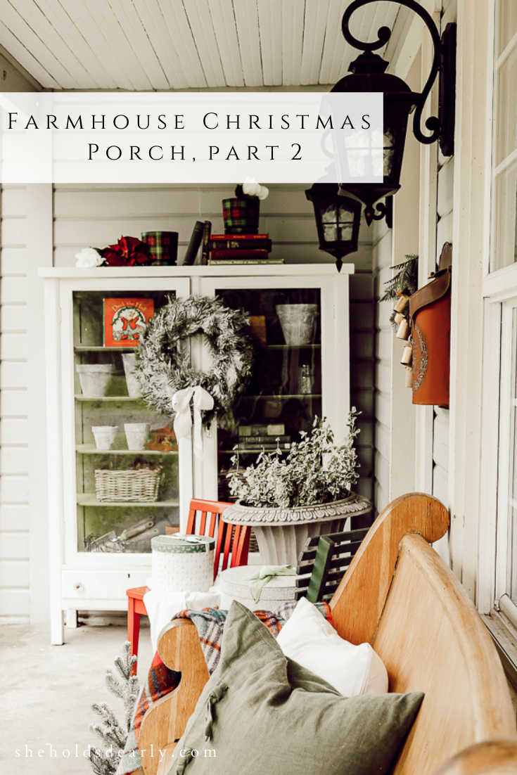 Farmhouse Christmas Porch Part Two by sheholdsdearly.com
